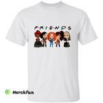 Women Girl Horror Movies Character Friends Halloween T-Shirt
