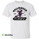 Halloween Is Here Witch On Broom And Bats T-Shirt