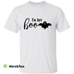 Ghost I'm Her Boo Halloween T-Shirt