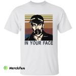 Retro Ed Gein Serial Killer Murder In Your Face Halloween T-Shirt