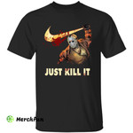 Funny Friday The 13th Jason Voorhees With Nike Hook Just Kill It Halloween T-Shirt