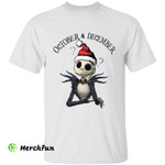The Nightmare Before Christmas Jack Skellington October And December Halloween T-Shirt