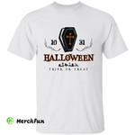 Funny Coffin 31th October Halloween Trick Or Treat T-Shirt