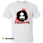 Bloody Charles Manson Serial Killer Murder Follow Me Halloween T-Shirt