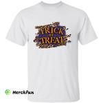 Leopard Trick Or Treat Halloween T-Shirt