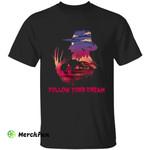 A Nightmare On Elm Street Freddy Krueger Sunset Follow Your Dream Horror Movie Character Halloween T-Shirt