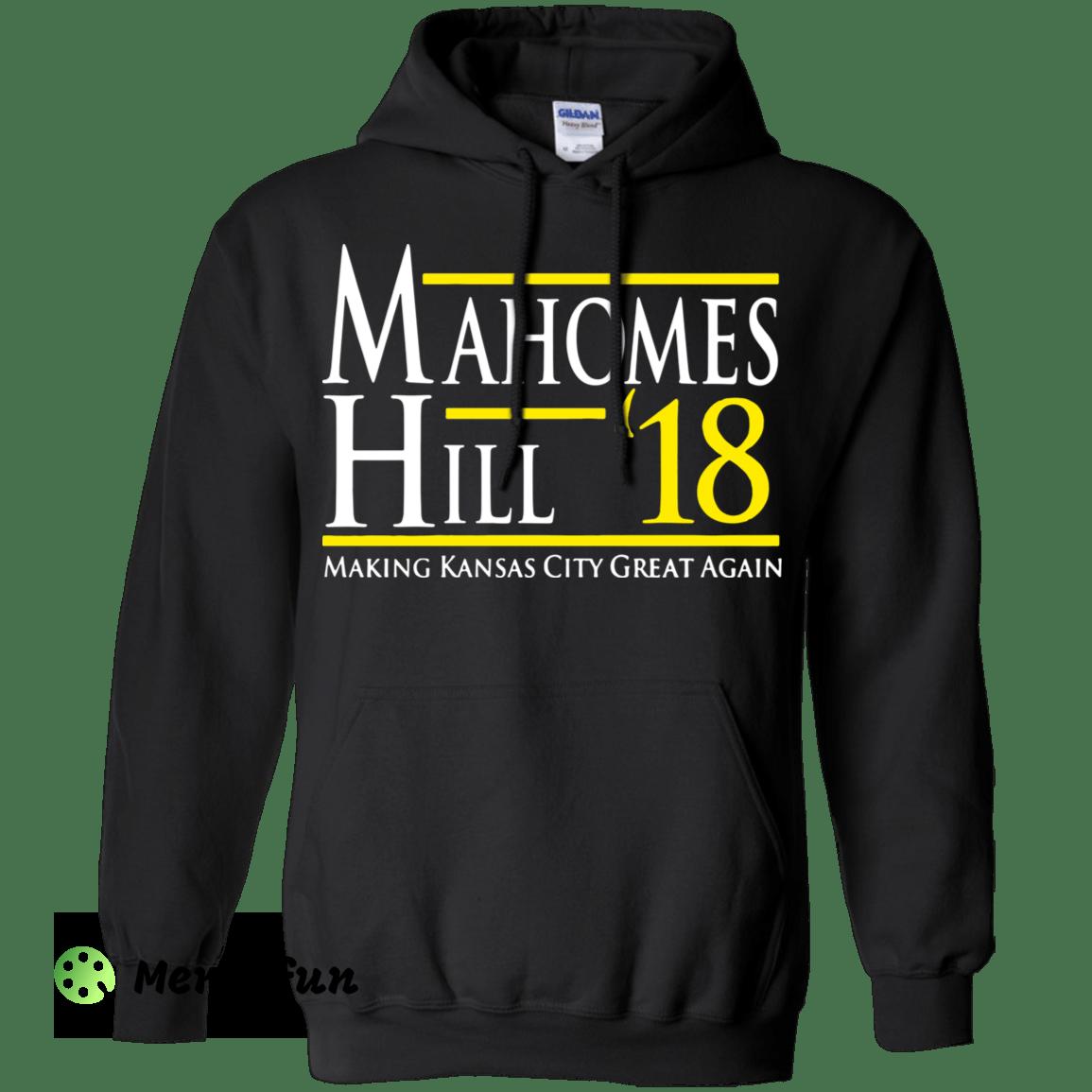 Mahomes Hill 18 Making Kansas City Great Again shirt Hoodie