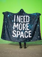 Need More Space Hooded Blanket