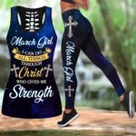 March Girl I Can Do All Things Through Christ Who Give Me Strength Hollow Tank Top Or Legging