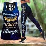 February Girl I Can Do All Things Through Christ Who Give Me Strength Hollow Tank Top Or Legging