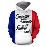 Ligerking™ France Hoodie Combattre Ensemble ou Souffrir Seul... HD02667