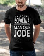 Puerto Rico La Que Soporta A Mas que Classic T-Shirt