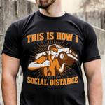 How I Social Distance - Mechanic Shirt