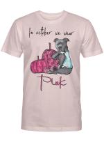 Ligerking™ In October We Wear Pink