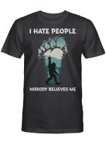 Ligerking™ I Hate People, Nobody Believes Me