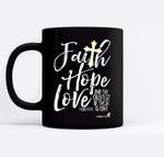 Womens Valentine's Day Christian Design Faith Hope Love Black Mugs