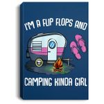 I'm A Flip Flops And Camping Kinda Girl Lady Family Vacation Portrait Bed Room/ Living room Wall Art