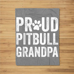 PROUD PITBULL GRANDPA DOG LOVER Fleece Blanket