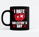 I Hate Valentines Day Anti-Valentine's Day Black Mugs
