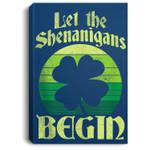 Let The Shenanigans Begin Retro Shamrock Fun St Patricks Day Portrait Canvas