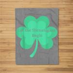 Let the Shenanigans Begin Shamrock St. Patrick's Day Fleece Blanket