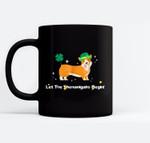 Let the Shenanigans Begin St Patricks Day Corgi Dog Black Mugs