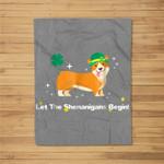 Let the Shenanigans Begin St Patricks Day Corgi Dog Fleece Blanket