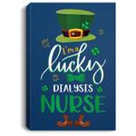 Leprechaun I'm A Lucky Dialysis nurse St Patrick's Day Gifts Portrait Canvas