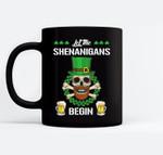 Let the Shenanigans Begin St Patricks Day Skull Gift Black Mugs