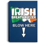 Irish Breathalyzer Blow Here Irish Flag St. Patricks Day Gag Portrait Canvas