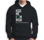 Funny St Patricks Day Kiss Me I'm Irish and Vaccinated Sweatshirt & Hoodie