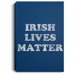 Irish Lives Matter T-Sirt St Patrick's Day Green Portrait Canvas