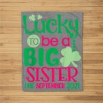 Kids Lucky To Be A Big Sister Due September 2021 Pregnancy Reveal Fleece Blanket
