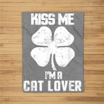 Kiss Me Im A Cat Lover St Patricks Day Clothes Fleece Blanket