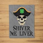 St Patricks Day Irish Pirate Shiver Me Liver Fleece Blanket