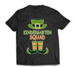 St Patrick's Day Teacher - Kindergarten Squad Leprechaun T-Shirt