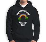 St Patricks The Leprechauns Made Me Do It Rainbow Shamrock Sweatshirt & Hoodie