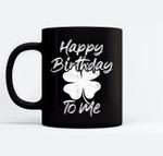 St. Patrick's Day Happy Birthday Lucky Leprechaun Irish Gift Black Mugs
