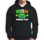 St. Patricks Day IRISH DRINKING TEAM Ireland Flag Green Beer Sweatshirt & Hoodie