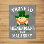 St. Patrick's Day Prone To Shenanigans And Malarkey Dabbing Fleece Blanket