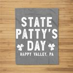 State Patty's Day Happy Valley Beer Drinking Party Fleece Blanket