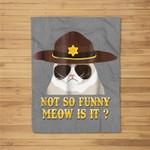 super state trooper cat not so funny meow is it Fleece Blanket