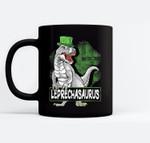T Rex Lovers Leprechasaurus Leprechaun T Rex St Patricks Day Black Mugs
