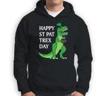 T-Rex Leprechaun Funny St. Patrick's Day Happy St Pat Trex Sweatshirt & Hoodie