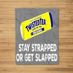 Tea-Stay-Strapped-or-Get-Slapped-Funny-Twisted Fleece Blanket