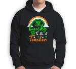 Teacher St. Patrick's Day Lucky To Be A Teacher Sweatshirt & Hoodie