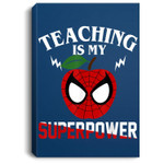 Teaching Is My Super Power teacher Gift Portrait Canvas