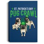 St. Patricks Day Parade of Pug Crawl Dog Lover Cute Green Portrait Canvas