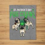 St. Patricks Day Parade of Pug Crawl Dog Lover Cute Green Fleece Blanket