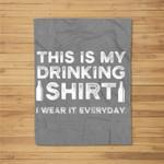 This Is My Beer Drinking I Wear It Everyday Baseball Fleece Blanket